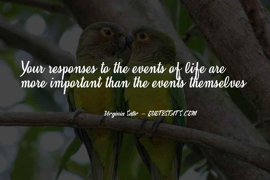 Quotes About Important Events #229458
