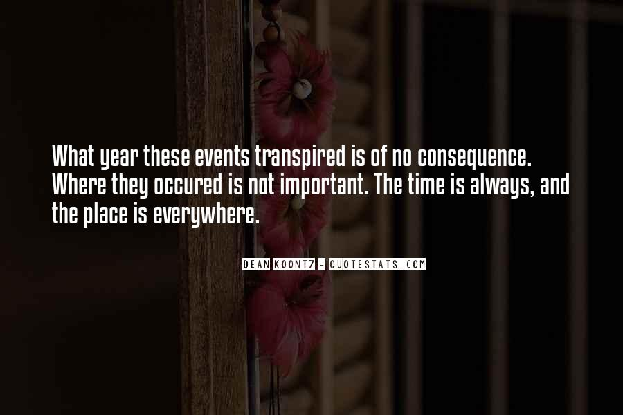 Quotes About Important Events #406856