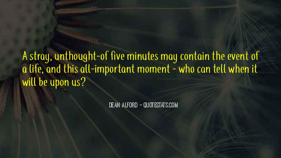 Quotes About Important Events #924681