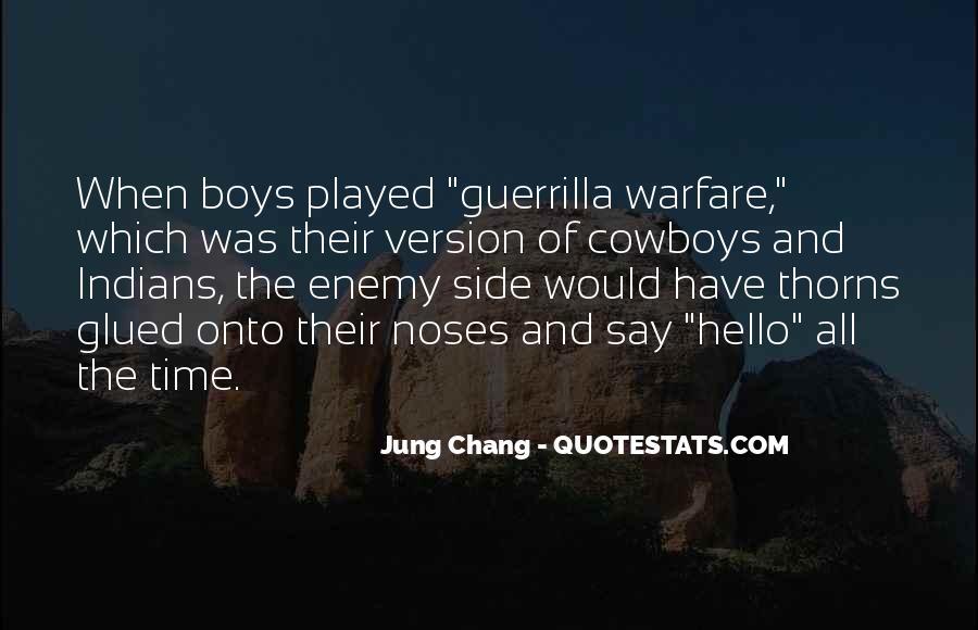 Quotes About Guerrilla Warfare #1207959