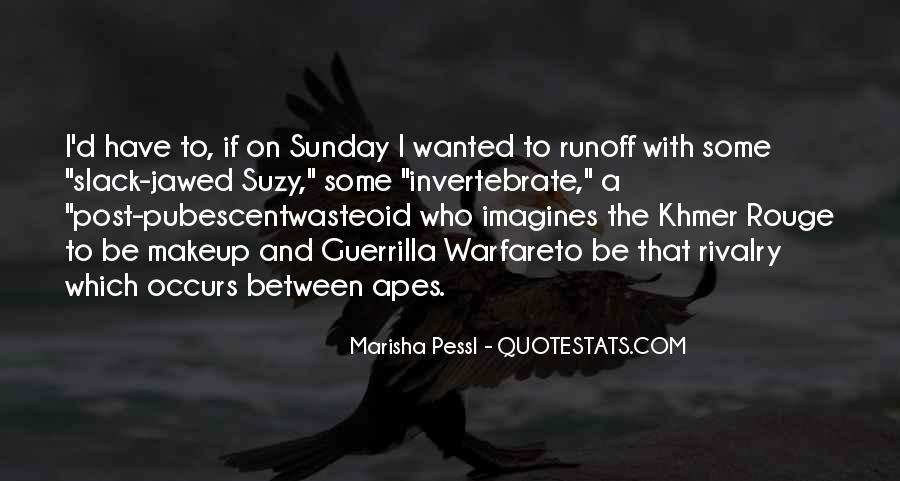 Quotes About Guerrilla Warfare #1454433