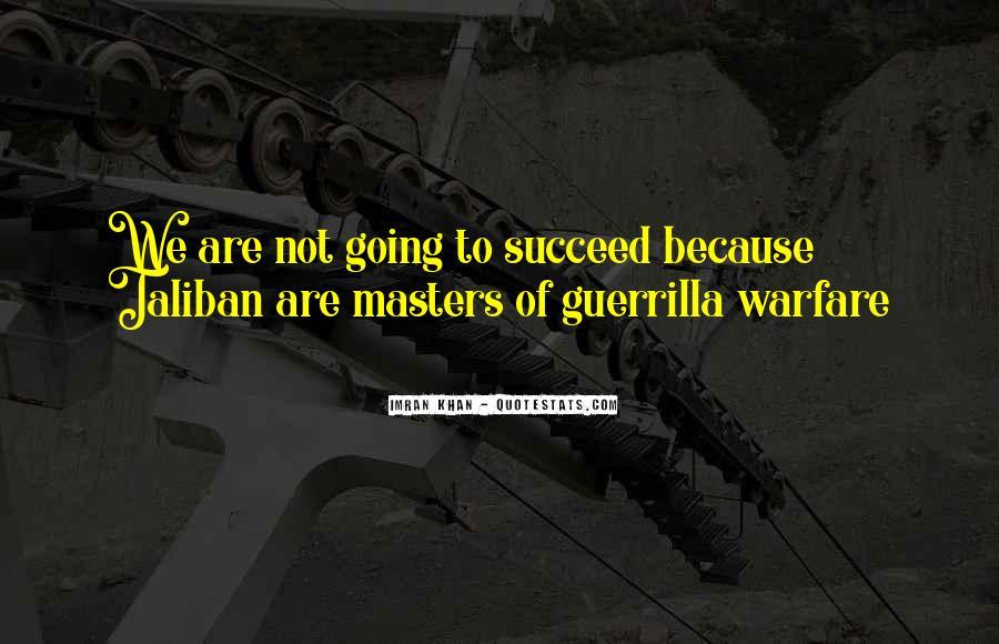 Quotes About Guerrilla Warfare #1457544