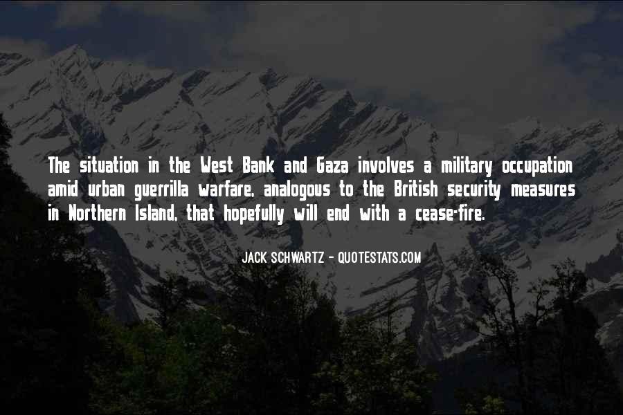 Quotes About Guerrilla Warfare #597907