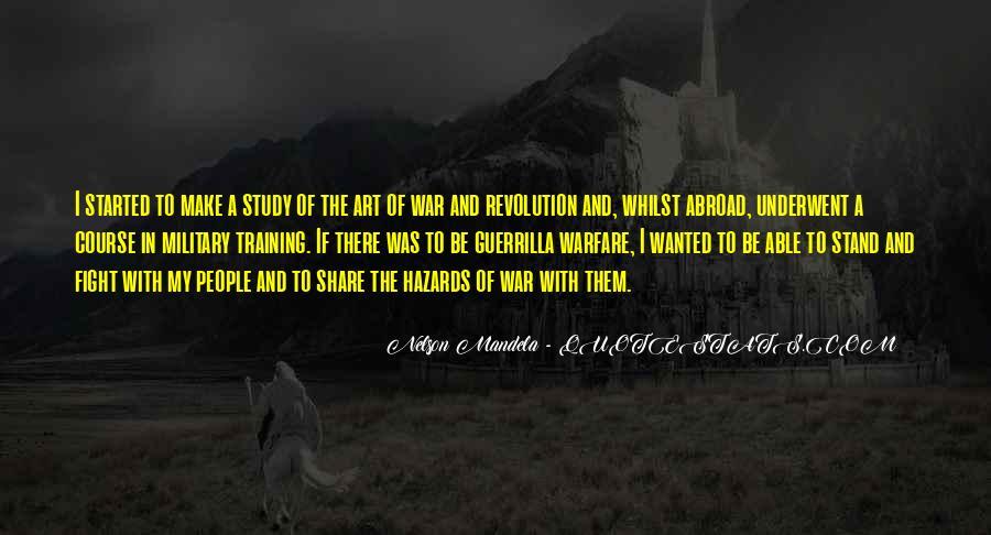 Quotes About Guerrilla Warfare #907256