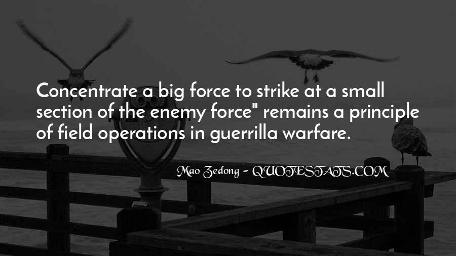 Quotes About Guerrilla Warfare #968927