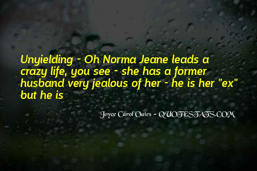 Quotes About Jealous Ex #1433633