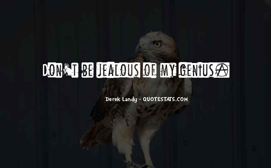 Quotes About Jealous Ex #46218