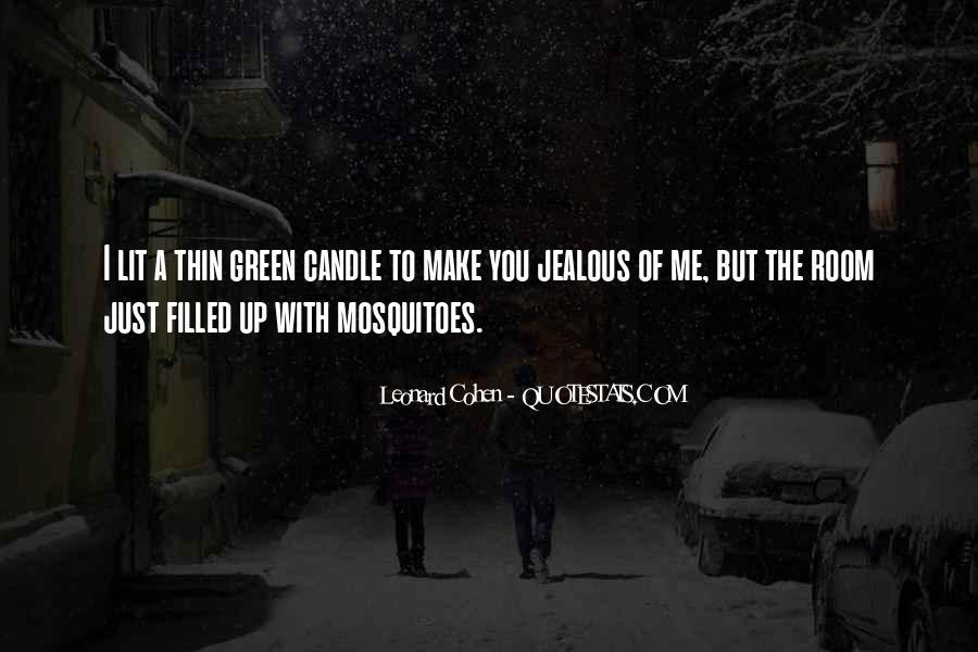 Quotes About Jealous Ex #47490