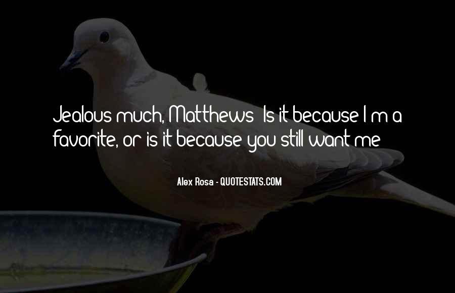 Quotes About Jealous Ex #980432