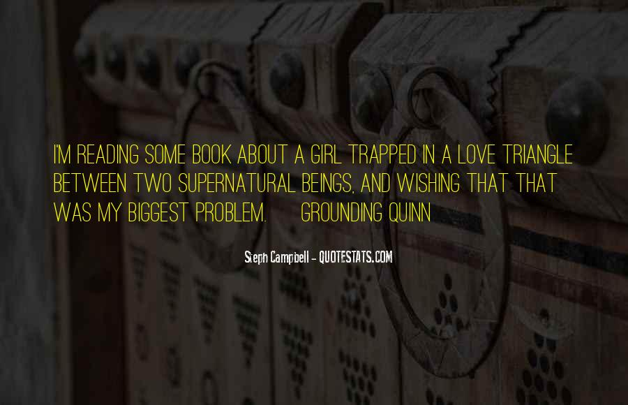 Quotes About A Love Triangle #1659417