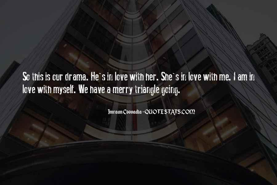 Quotes About A Love Triangle #901718