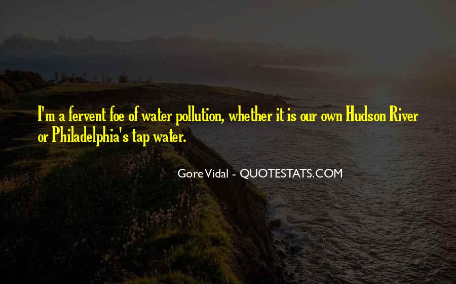 Quotes About Water Pollution #107518