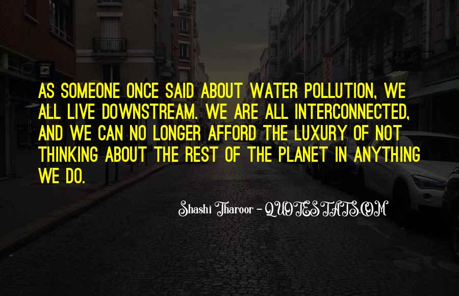 Quotes About Water Pollution #166316