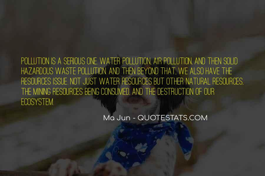 Quotes About Water Pollution #246382