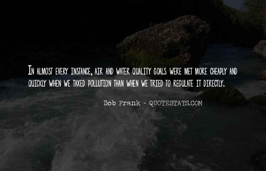 Quotes About Water Pollution #420461