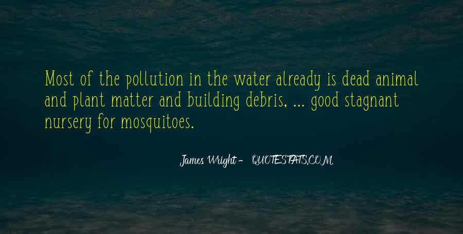 Quotes About Water Pollution #762208