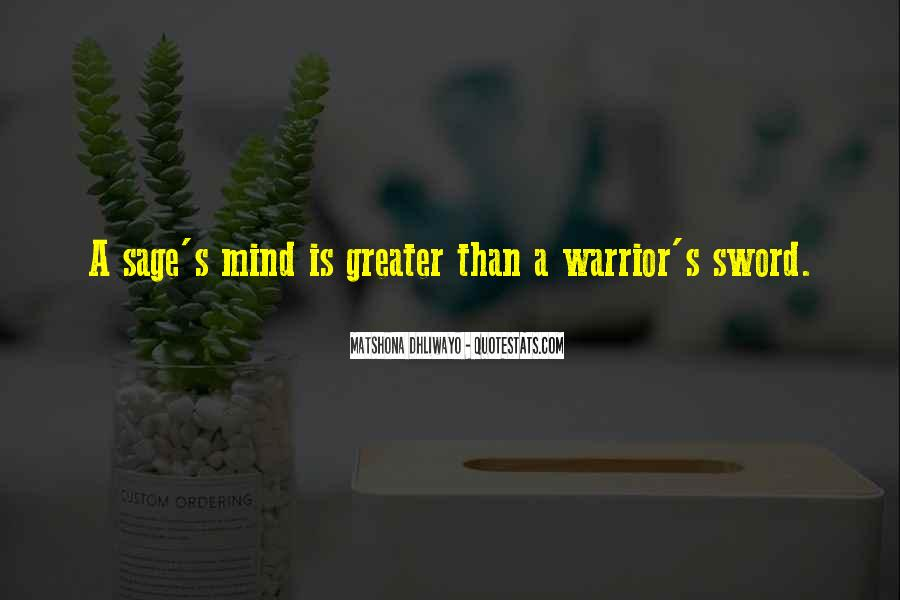 Quotes About Sage Wisdom #1543942