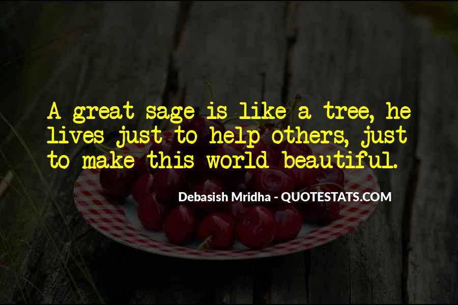 Quotes About Sage Wisdom #369864