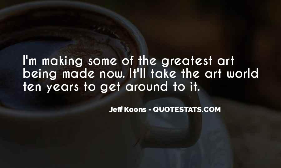 Quotes About Making Art #13052