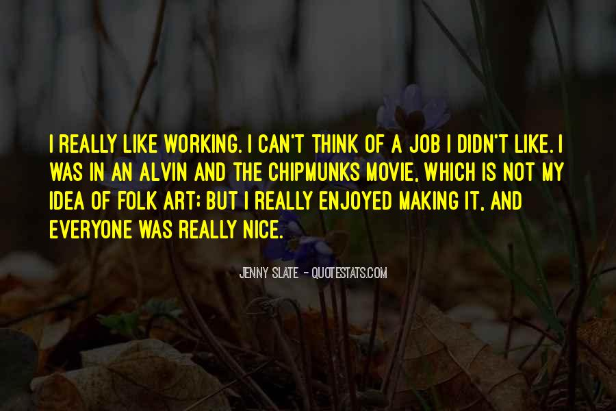 Quotes About Making Art #181399
