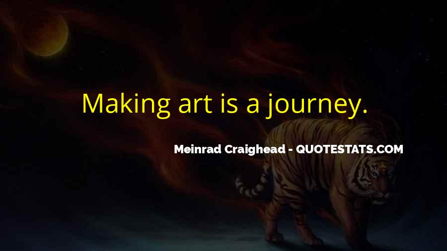 Quotes About Making Art #245417