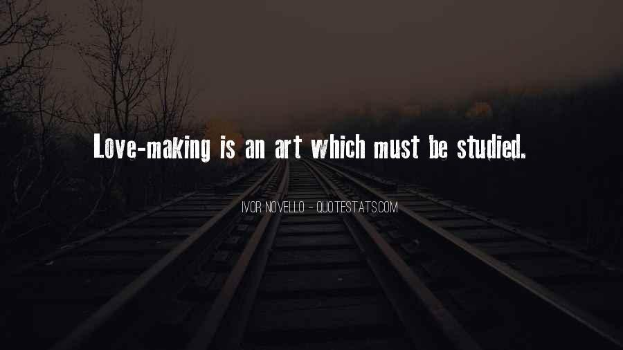 Quotes About Making Art #260194