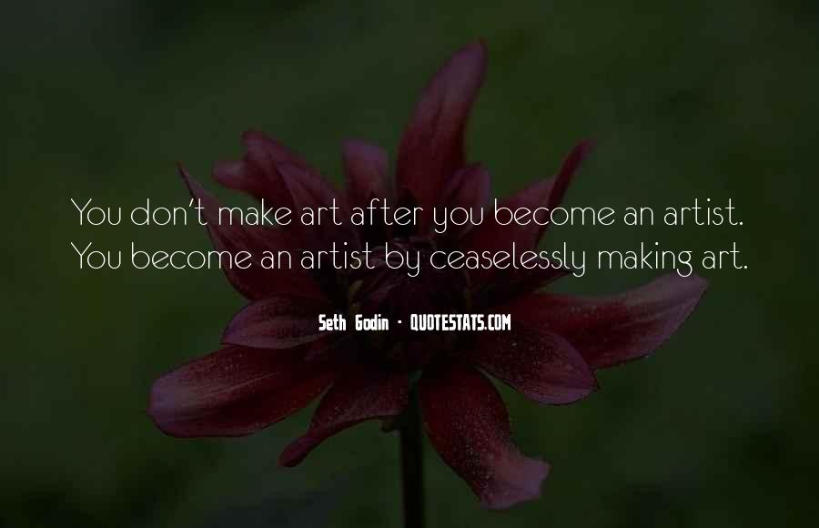 Quotes About Making Art #284464
