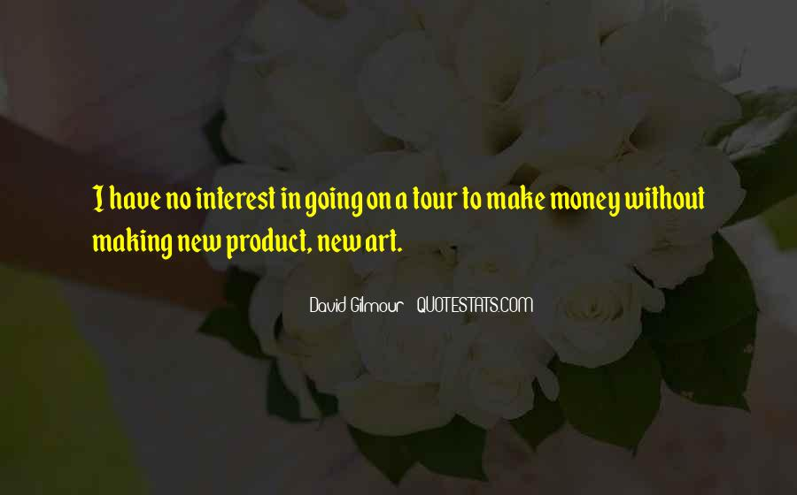Quotes About Making Art #4275