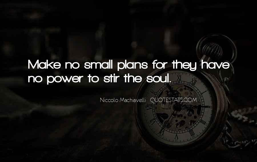 Quotes About No Plans #105402