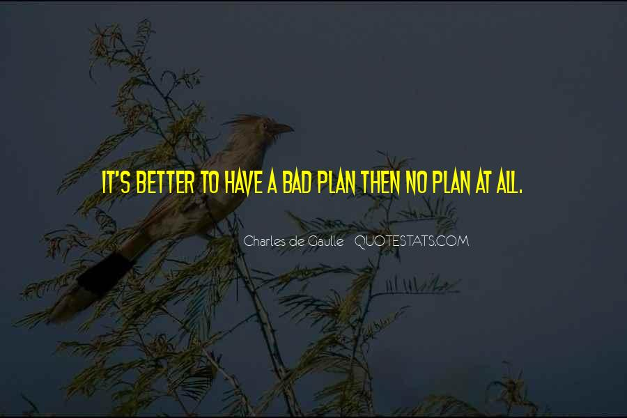 Quotes About No Plans #117175