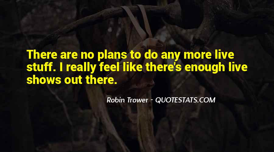 Quotes About No Plans #243797