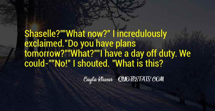 Quotes About No Plans #325211
