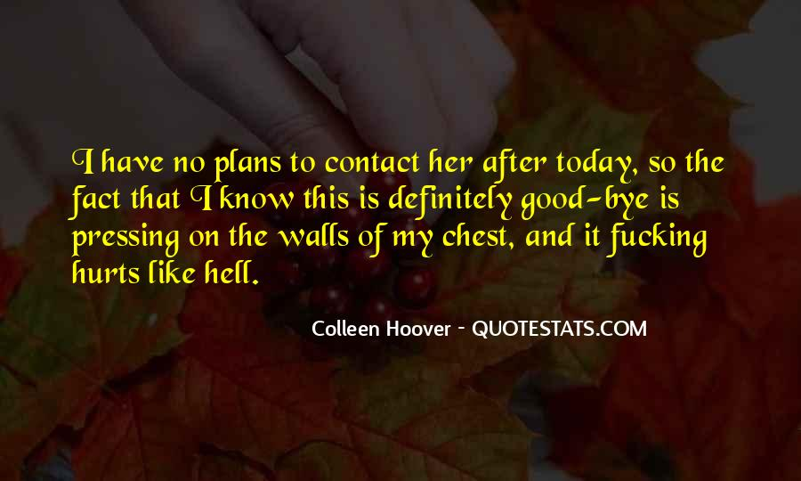 Quotes About No Plans #447533