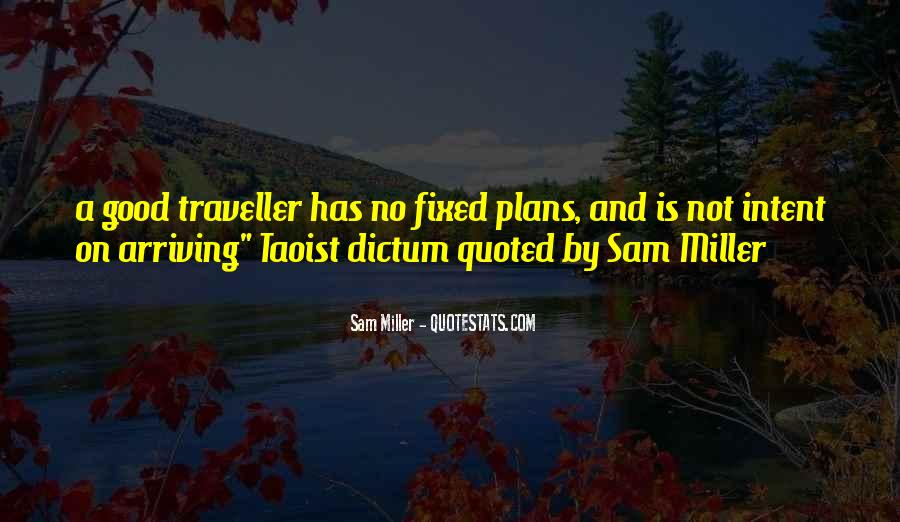 Quotes About No Plans #475651