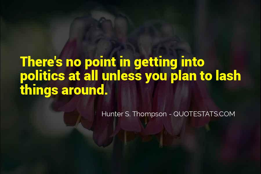 Quotes About No Plans #520479