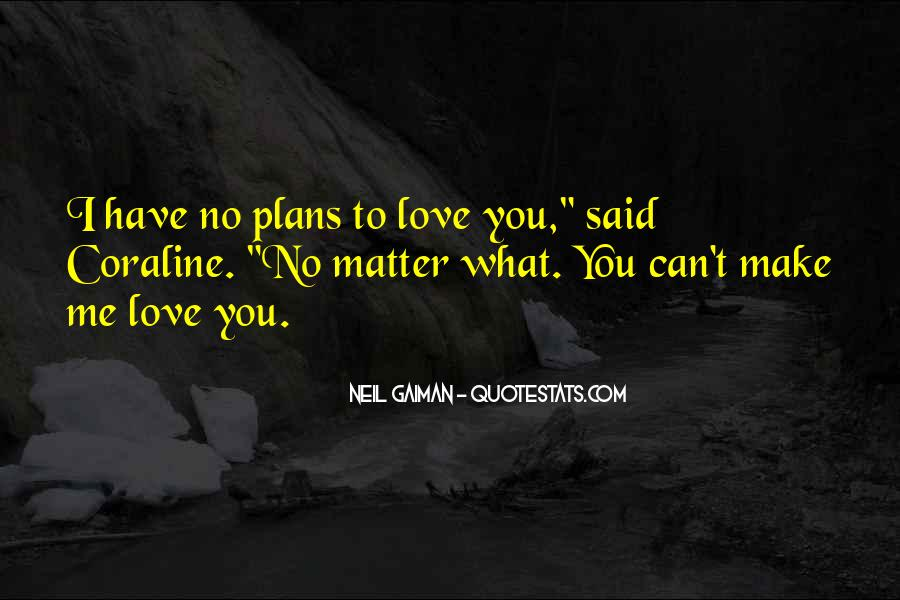 Quotes About No Plans #641795