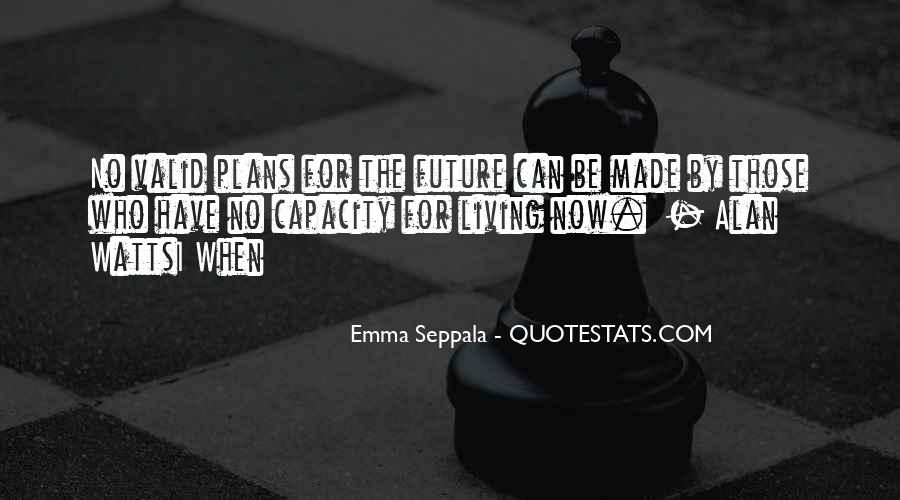 Quotes About No Plans #675206