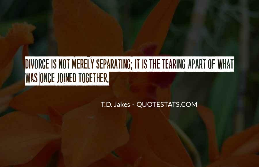 Quotes About Tearing Apart #1068549