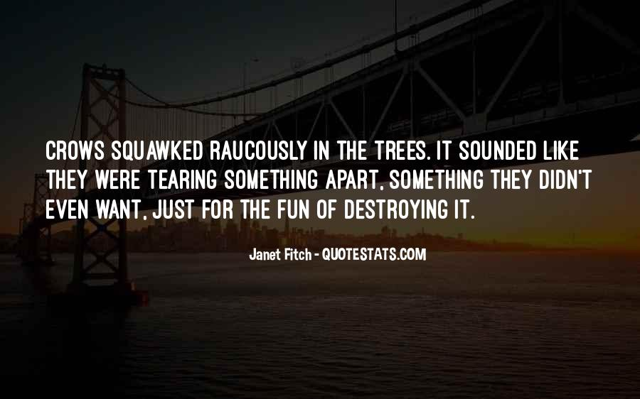 Quotes About Tearing Apart #1108803