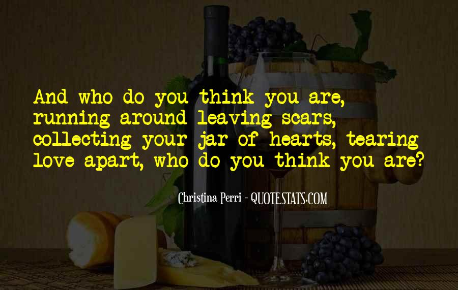 Quotes About Tearing Apart #1727224