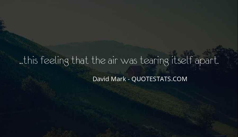 Quotes About Tearing Apart #1847541