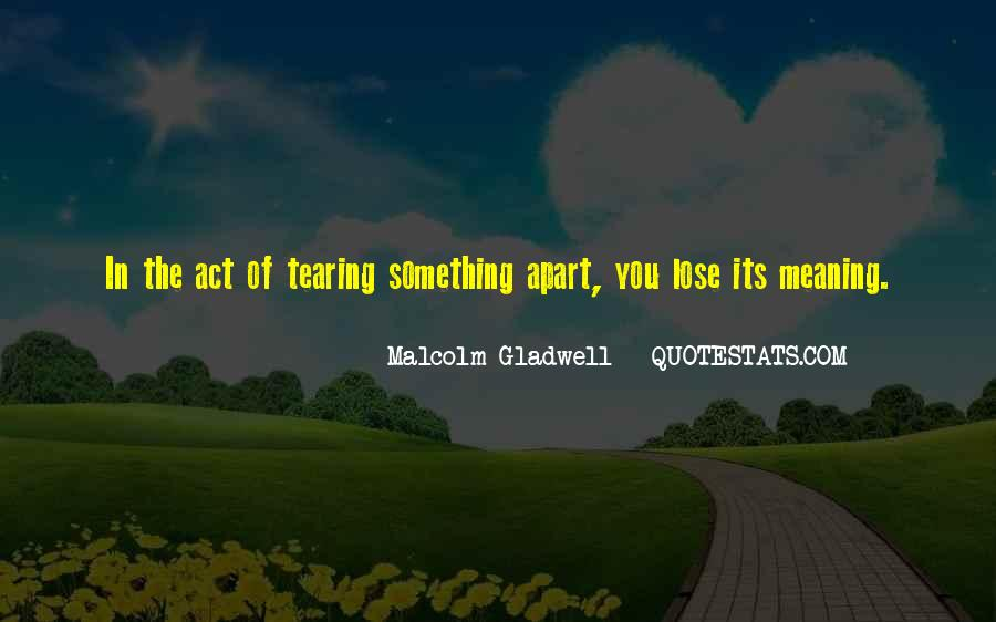 Quotes About Tearing Apart #442910