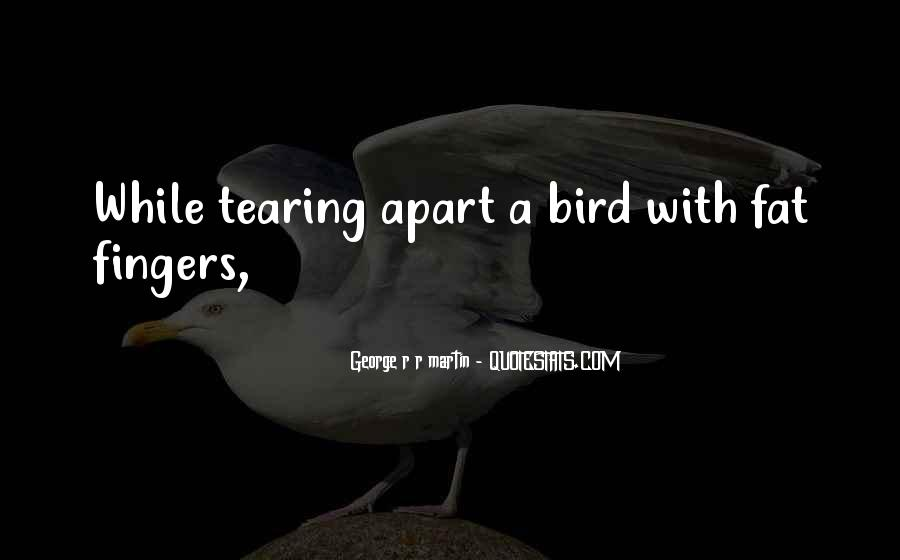 Quotes About Tearing Apart #6791