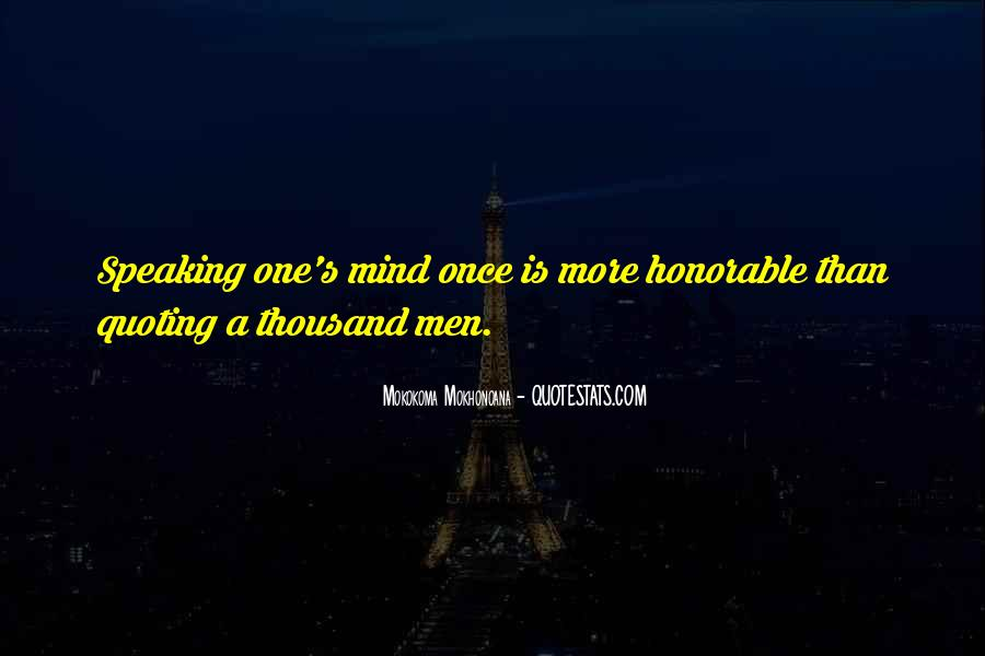 Quotes About Not Speaking Your Mind #238336