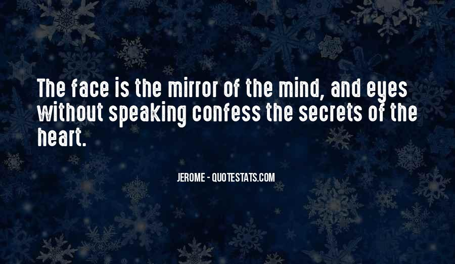 Quotes About Not Speaking Your Mind #350533