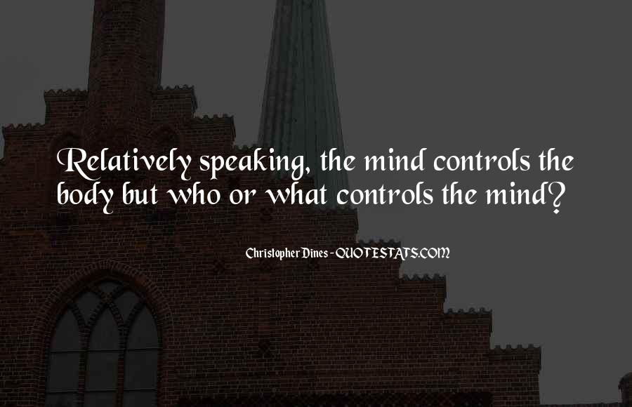Quotes About Not Speaking Your Mind #548233