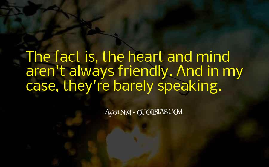 Quotes About Not Speaking Your Mind #568638