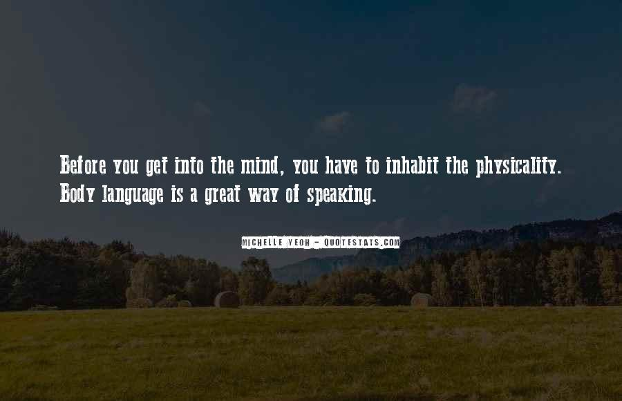 Quotes About Not Speaking Your Mind #604025