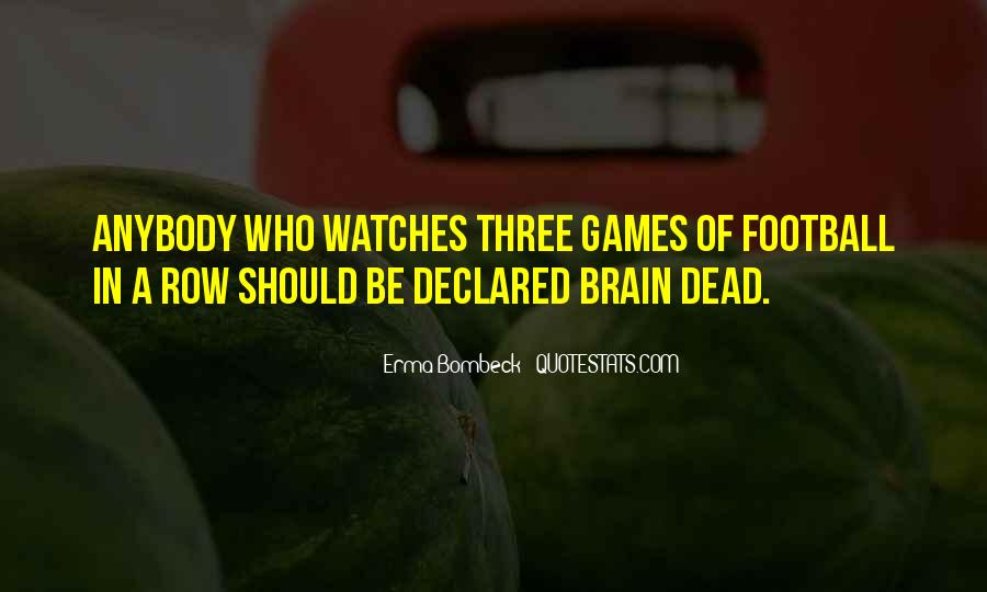 Quotes About Brain Games #1355057