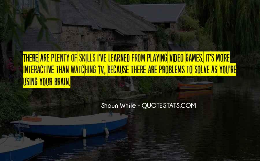 Quotes About Brain Games #1472877